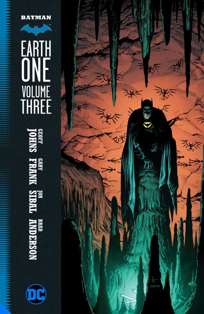 Batman: Earth One Vol. 3